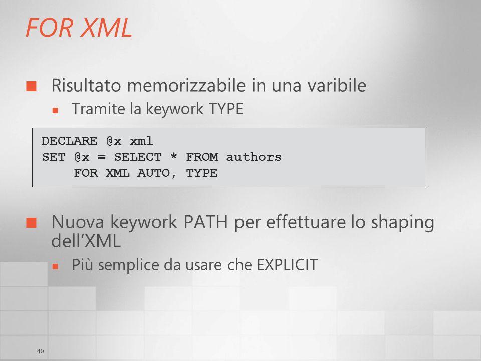 FOR XML Risultato memorizzabile in una varibile