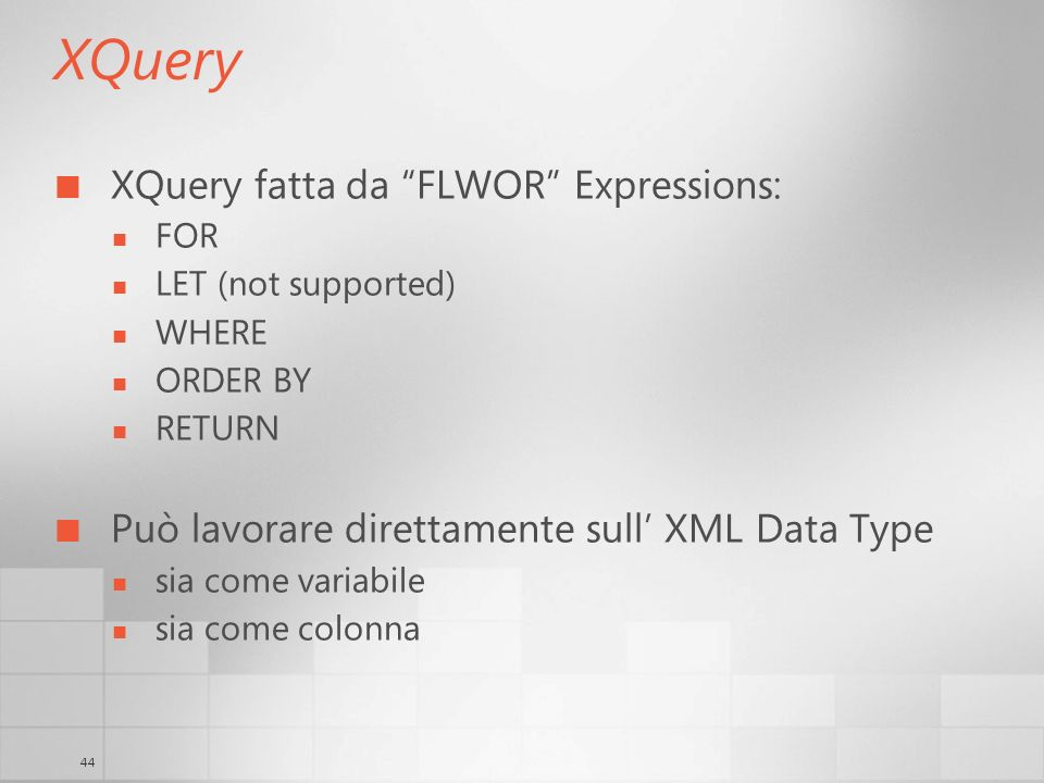 XQuery XQuery fatta da FLWOR Expressions: