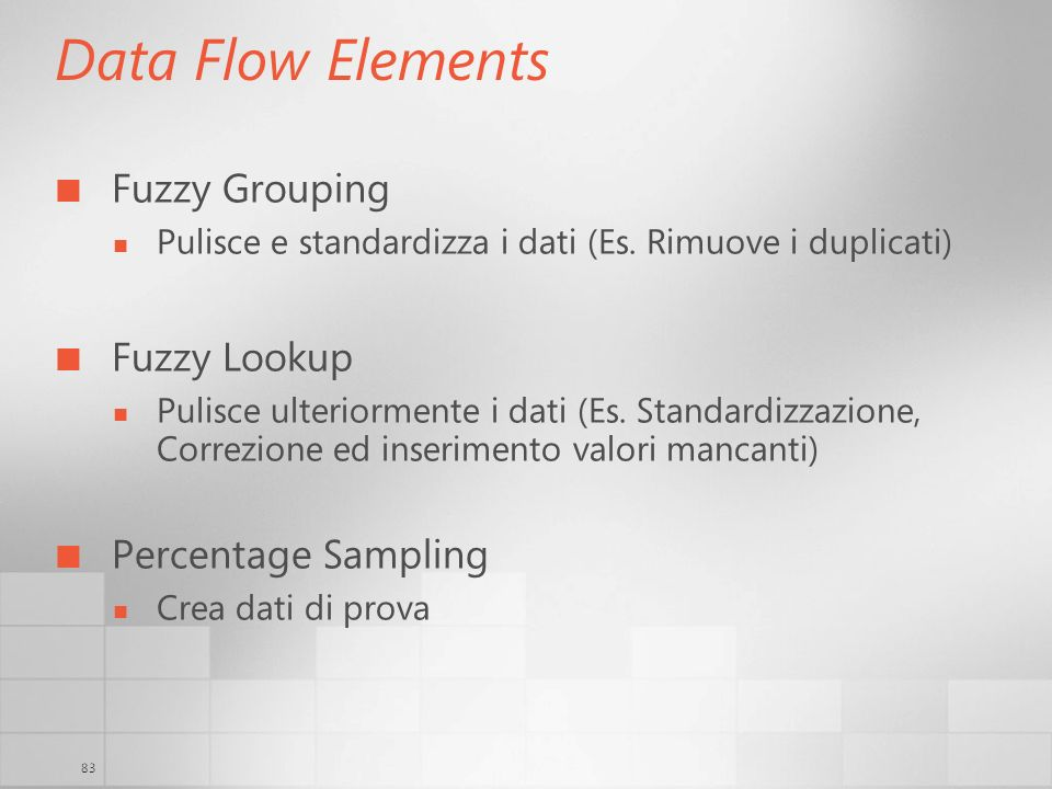 Data Flow Elements Fuzzy Grouping Fuzzy Lookup Percentage Sampling