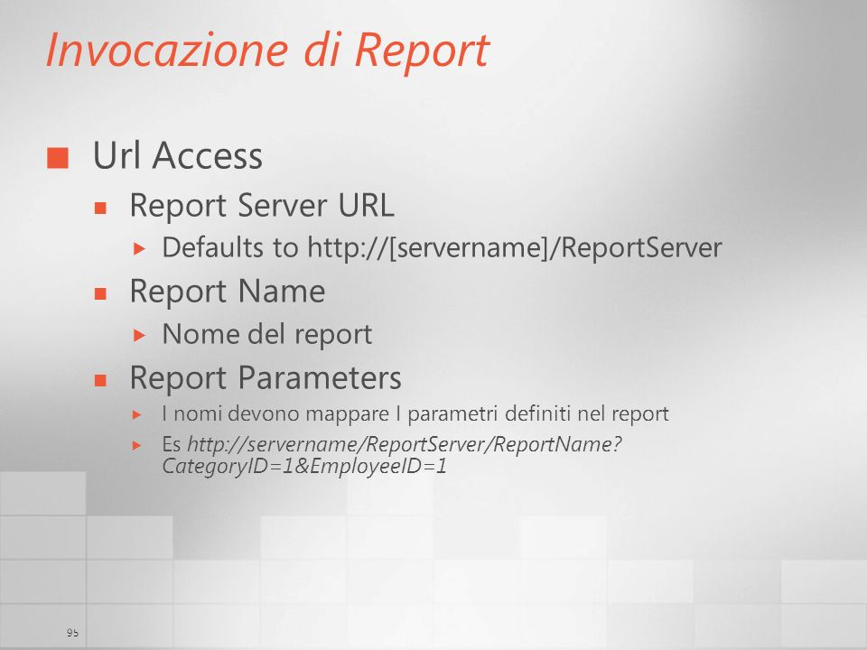 Invocazione di Report Url Access Report Server URL Report Name