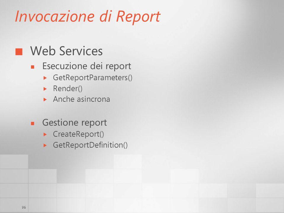 Invocazione di Report Web Services Esecuzione dei report