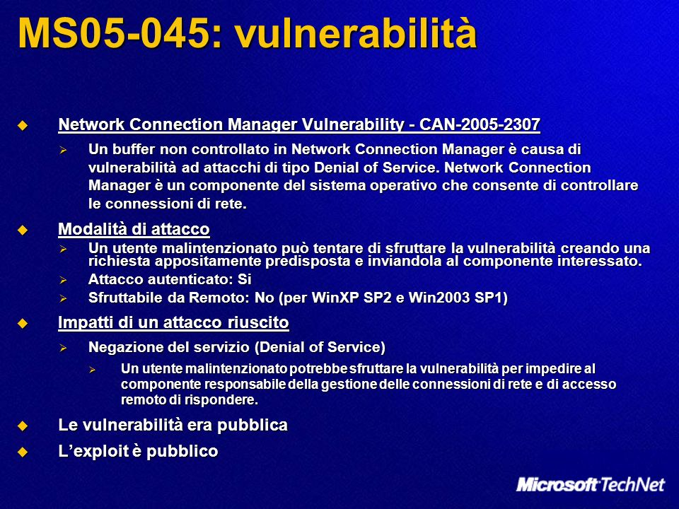 MS05-045: vulnerabilità Network Connection Manager Vulnerability - CAN-2005-2307.