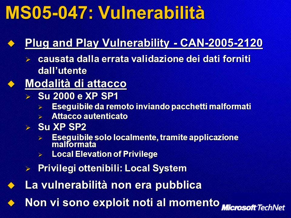 MS05-047: Vulnerabilità Plug and Play Vulnerability - CAN-2005-2120