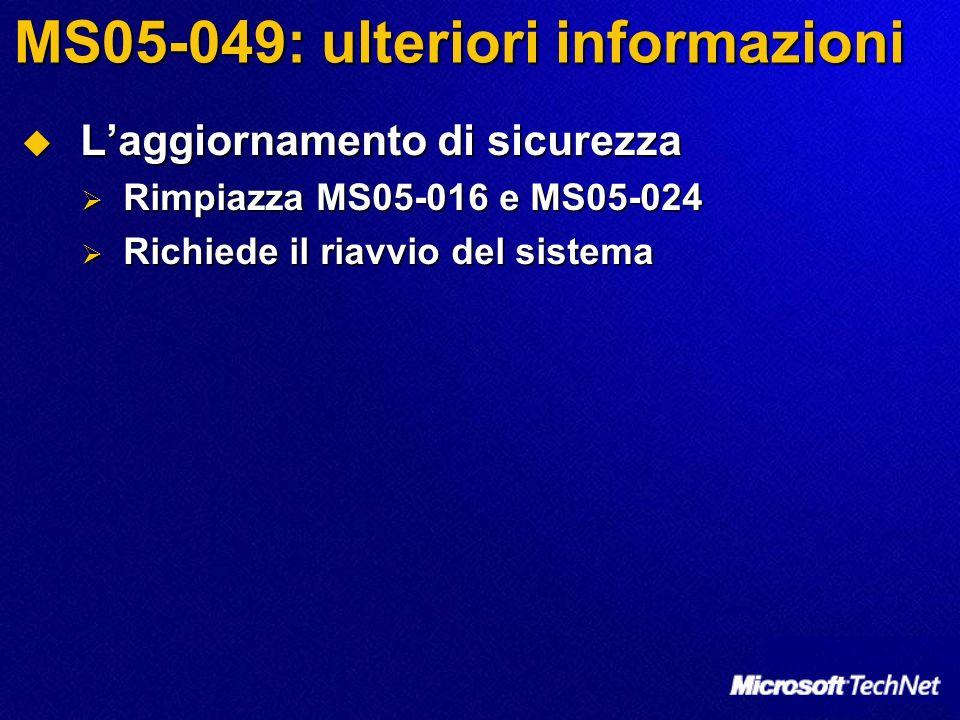MS05-049: ulteriori informazioni