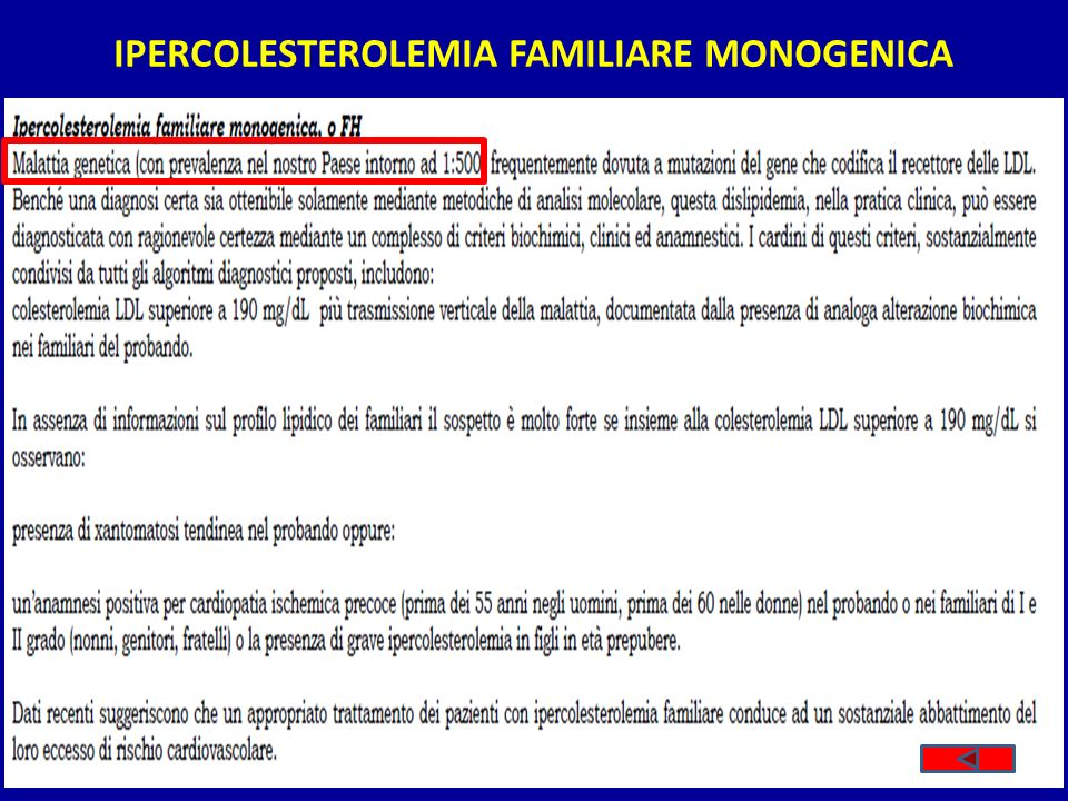 IPERCOLESTEROLEMIA FAMILIARE MONOGENICA