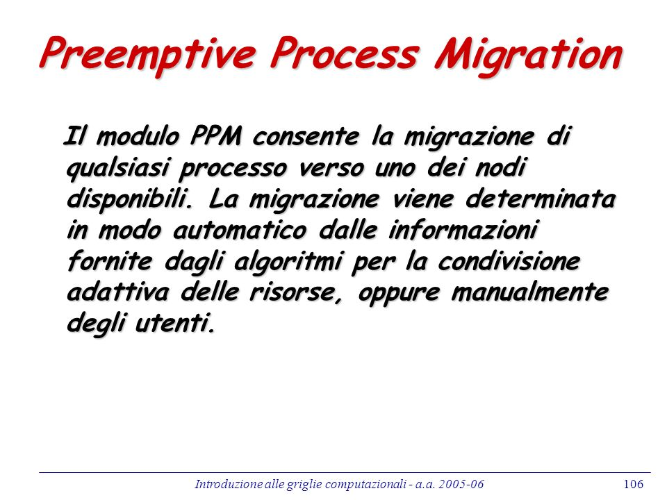 Preemptive Process Migration