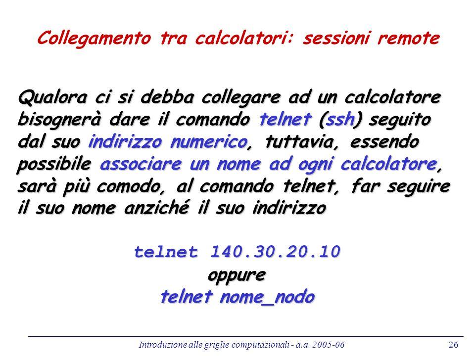 Collegamento tra calcolatori: sessioni remote