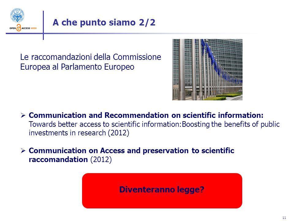 A che punto siamo 2/2 Le raccomandazioni della Commissione