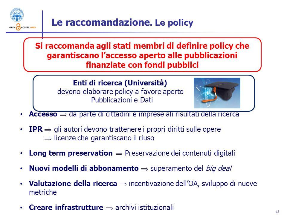 Le raccomandazione. Le policy