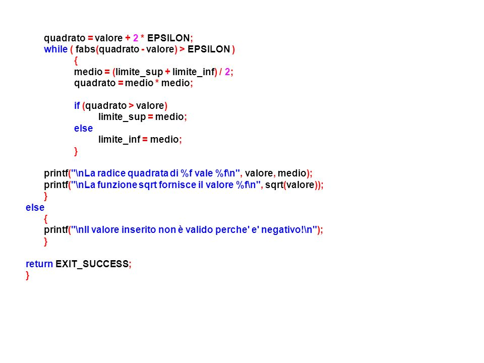 quadrato = valore + 2 * EPSILON;