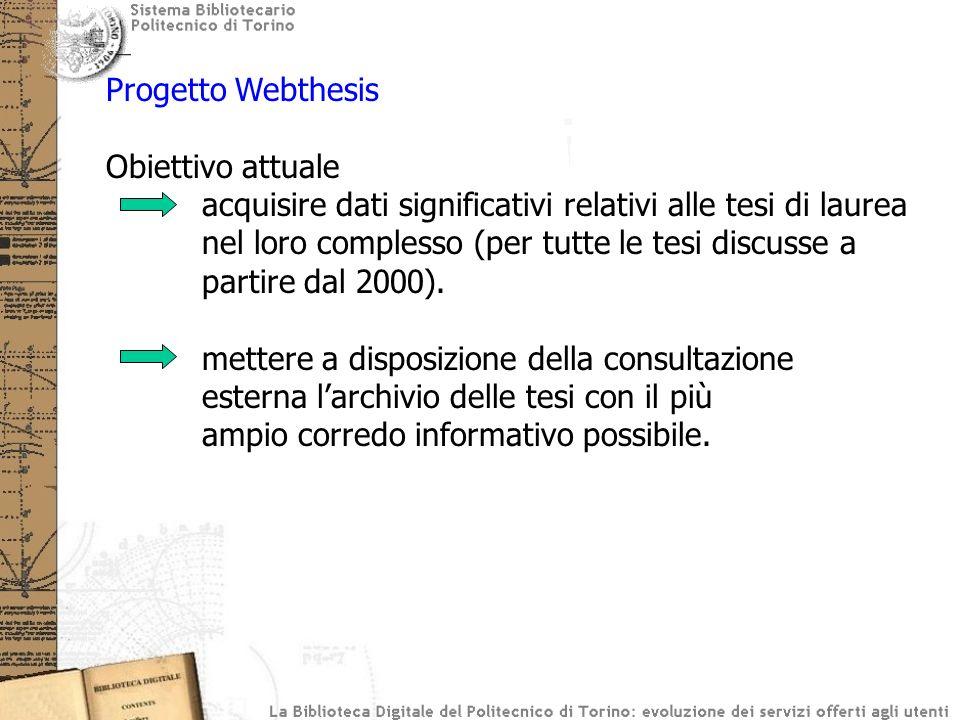 Progetto Webthesis Obiettivo attuale.