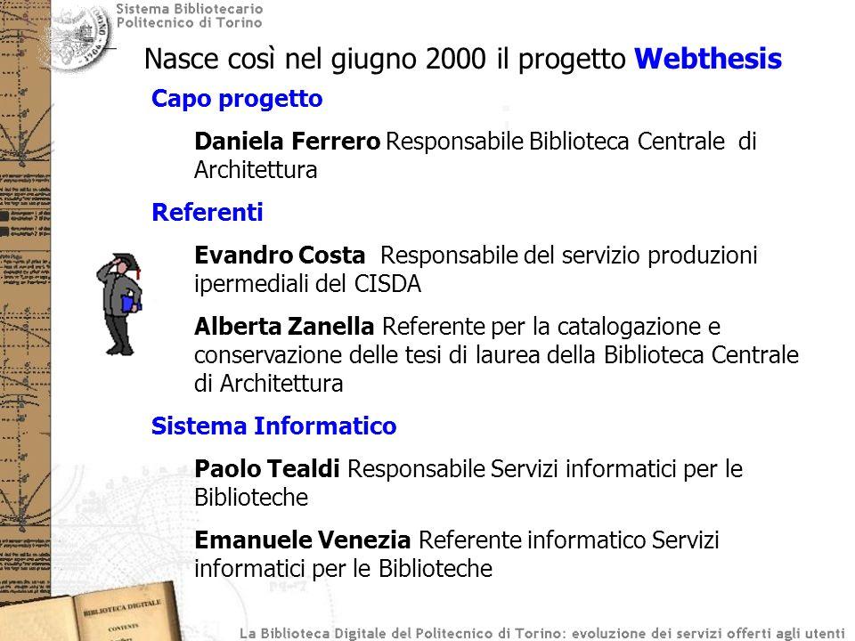 Nasce così nel giugno 2000 il progetto Webthesis