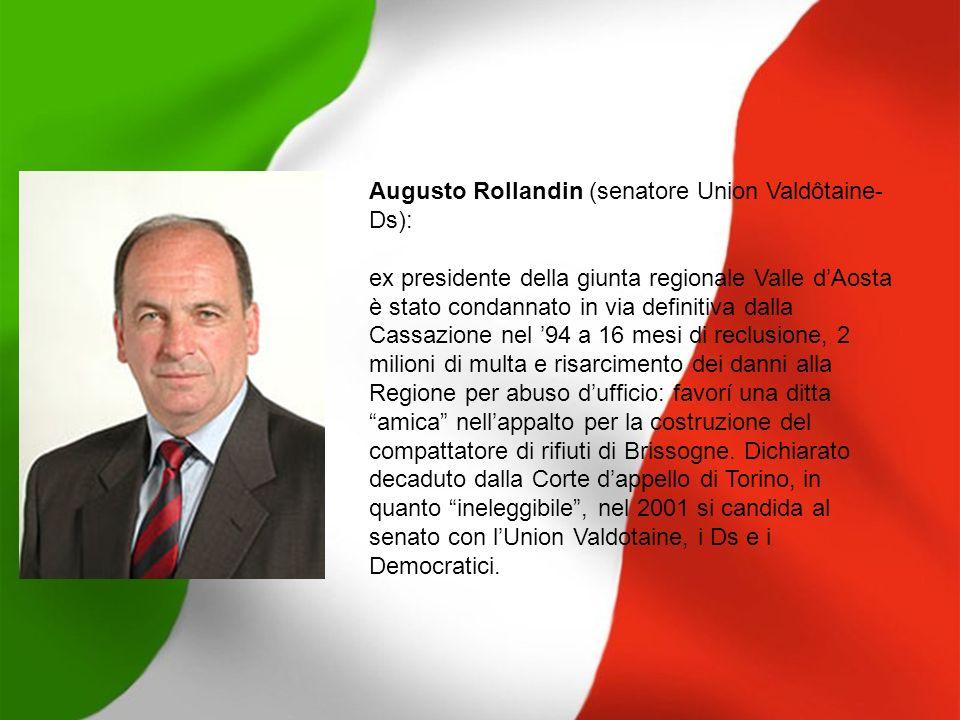 Augusto Rollandin (senatore Union Valdôtaine-Ds):