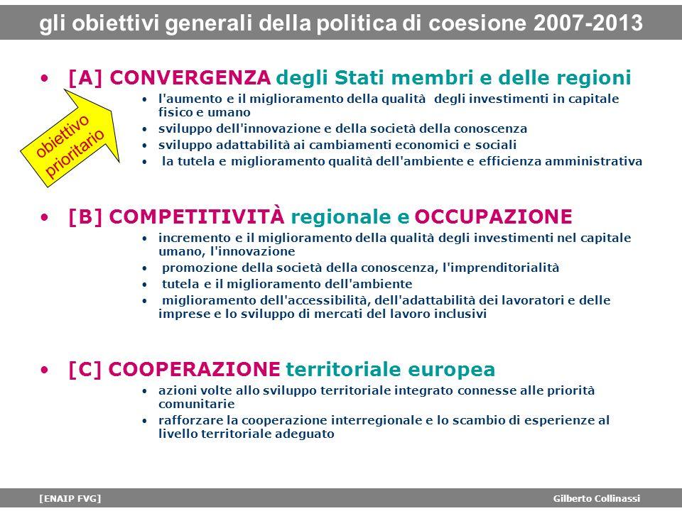 gli obiettivi generali della politica di coesione 2007-2013