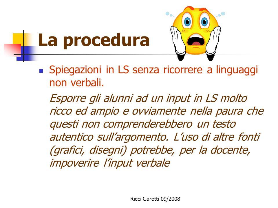 La procedura Spiegazioni in LS senza ricorrere a linguaggi non verbali.