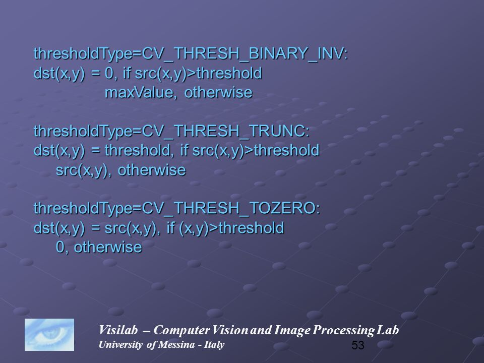 thresholdType=CV_THRESH_BINARY_INV: