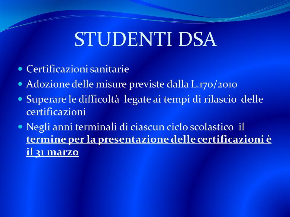 STUDENTI DSA Certificazioni sanitarie