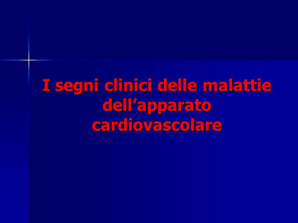 I segni clinici delle malattie dell'apparato cardiovascolare