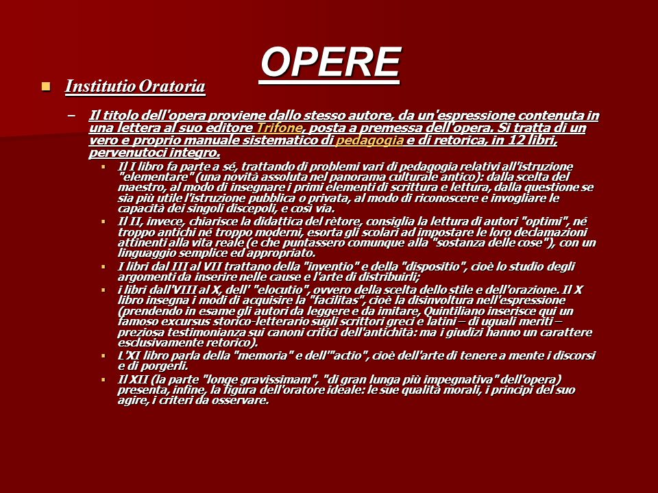 OPERE Institutio Oratoria