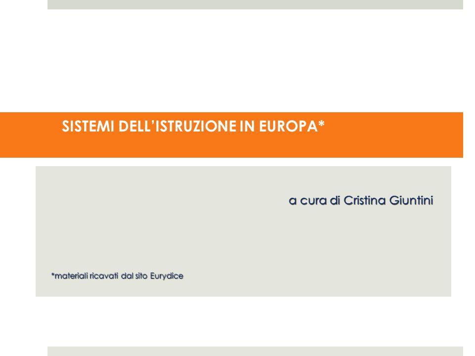 SISTEMI DELL'ISTRUZIONE IN EUROPA*