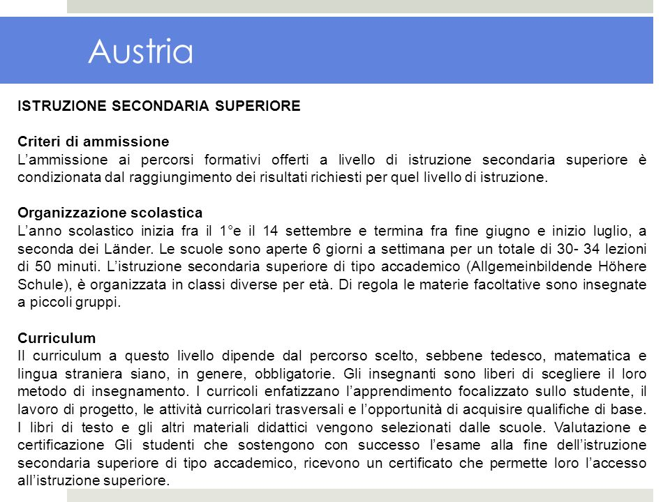 Austria ISTRUZIONE SECONDARIA SUPERIORE Criteri di ammissione