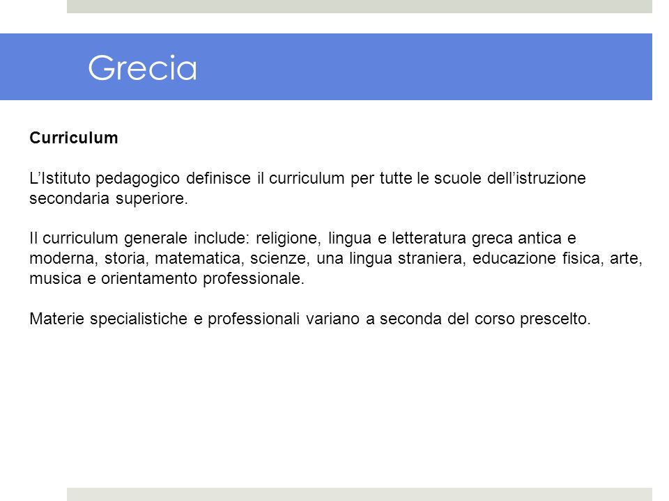 Grecia Curriculum. L'Istituto pedagogico definisce il curriculum per tutte le scuole dell'istruzione secondaria superiore.