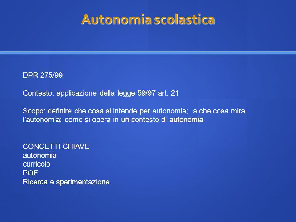 Autonomia scolastica DPR 275/99