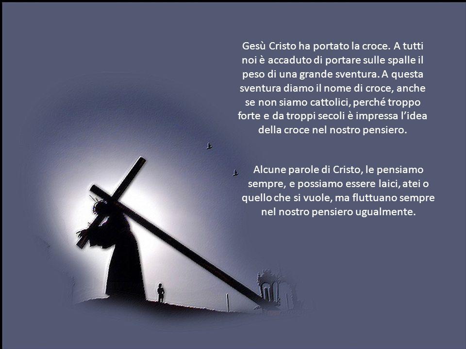 Gesù Cristo ha portato la croce