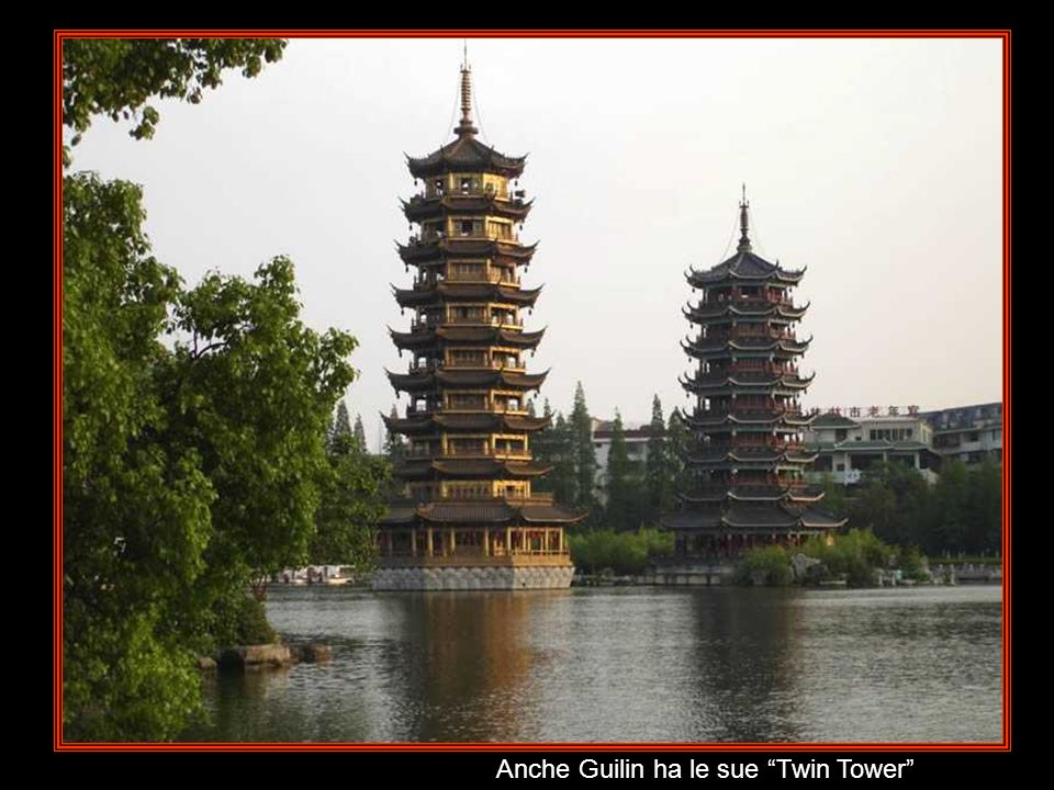 Anche Guilin ha le sue Twin Tower
