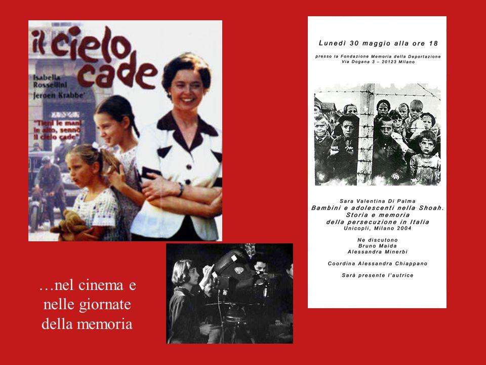 …nel cinema e nelle giornate della memoria