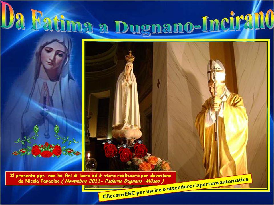 Da Fatima a Dugnano-Incirano