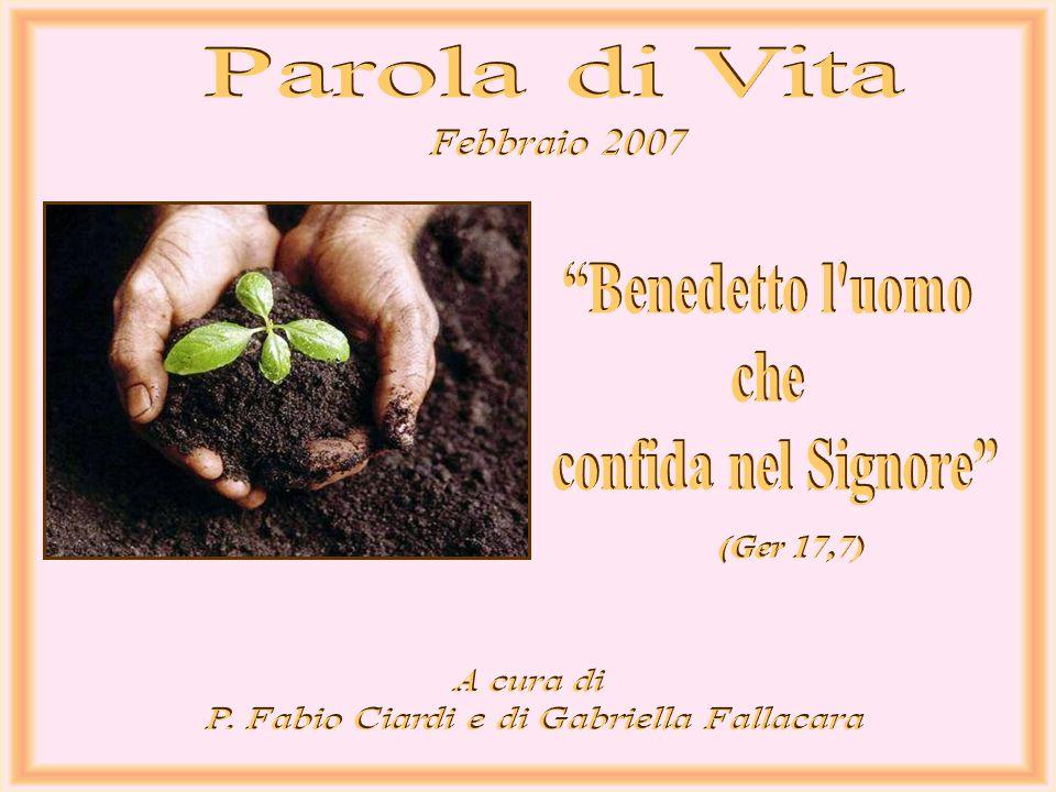 P. Fabio Ciardi e di Gabriella Fallacara