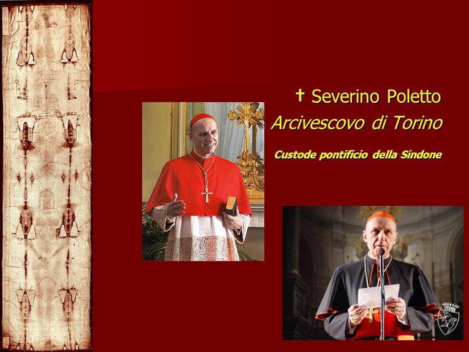 † Severino Poletto Arcivescovo di Torino