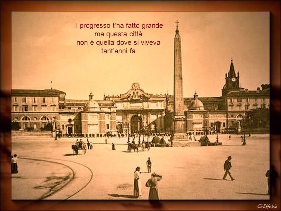 Il progresso t'ha fatto grande ma questa città