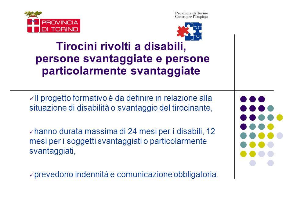 Tirocini rivolti a disabili, persone svantaggiate e persone particolarmente svantaggiate