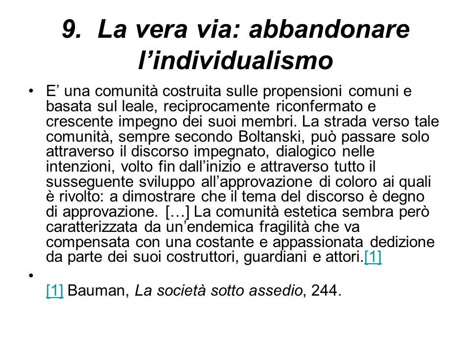 9. La vera via: abbandonare l'individualismo