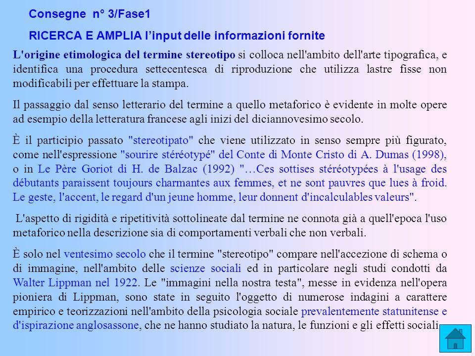 Consegne n° 3/Fase1 RICERCA E AMPLIA l'input delle informazioni fornite.