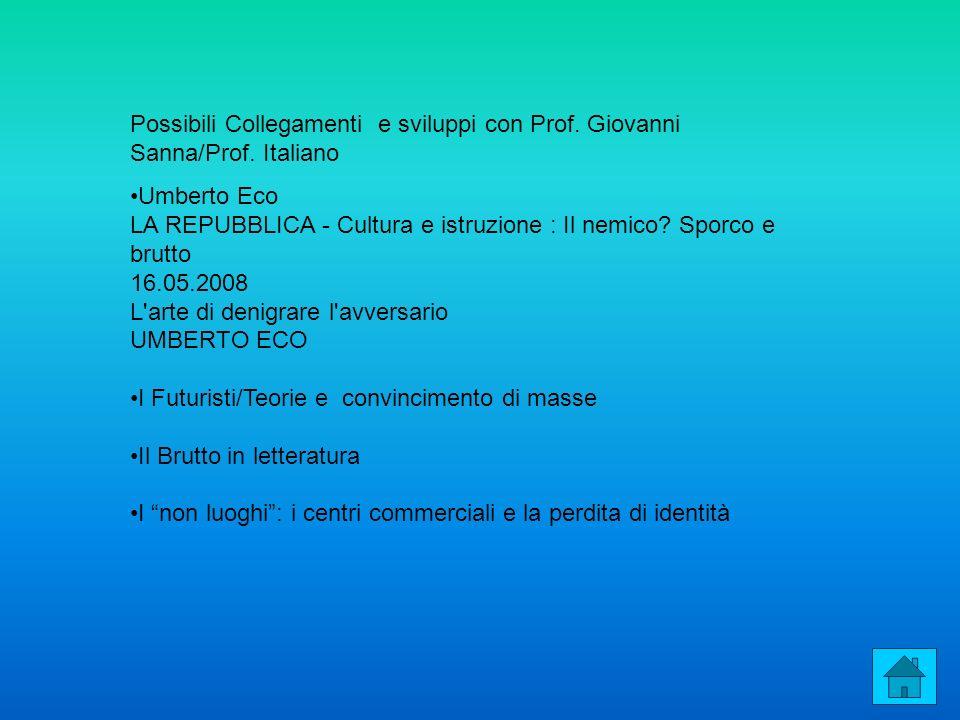 Possibili Collegamenti e sviluppi con Prof. Giovanni Sanna/Prof