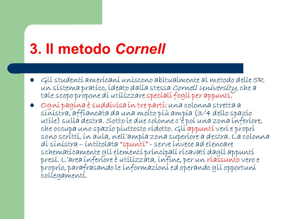 3. Il metodo Cornell
