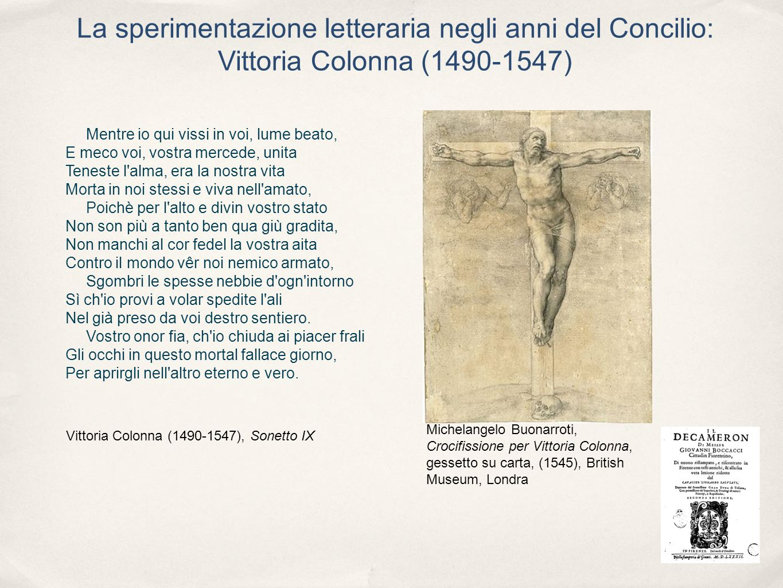 La sperimentazione letteraria negli anni del Concilio: Vittoria Colonna (1490-1547)