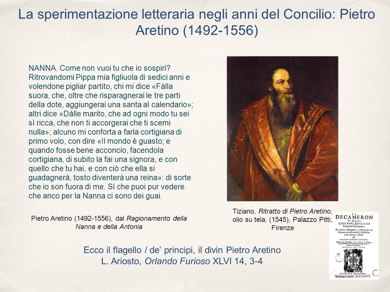 La sperimentazione letteraria negli anni del Concilio: Pietro Aretino (1492-1556)