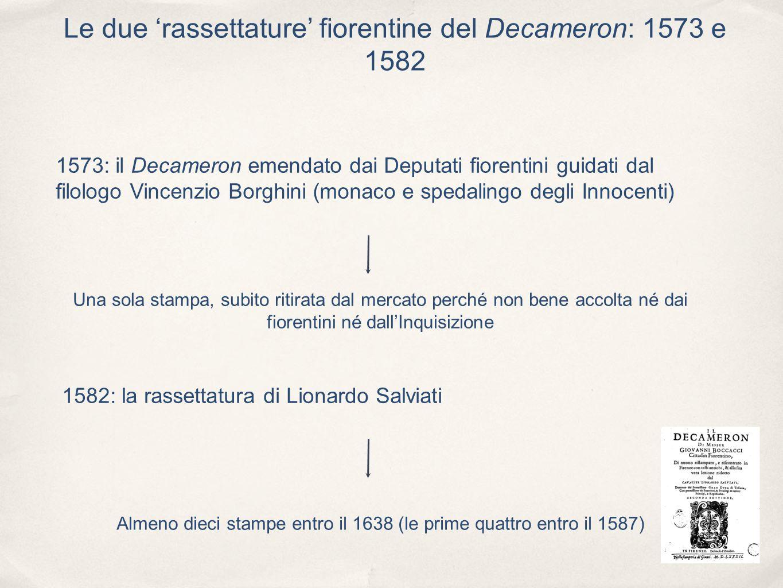 Le due 'rassettature' fiorentine del Decameron: 1573 e 1582