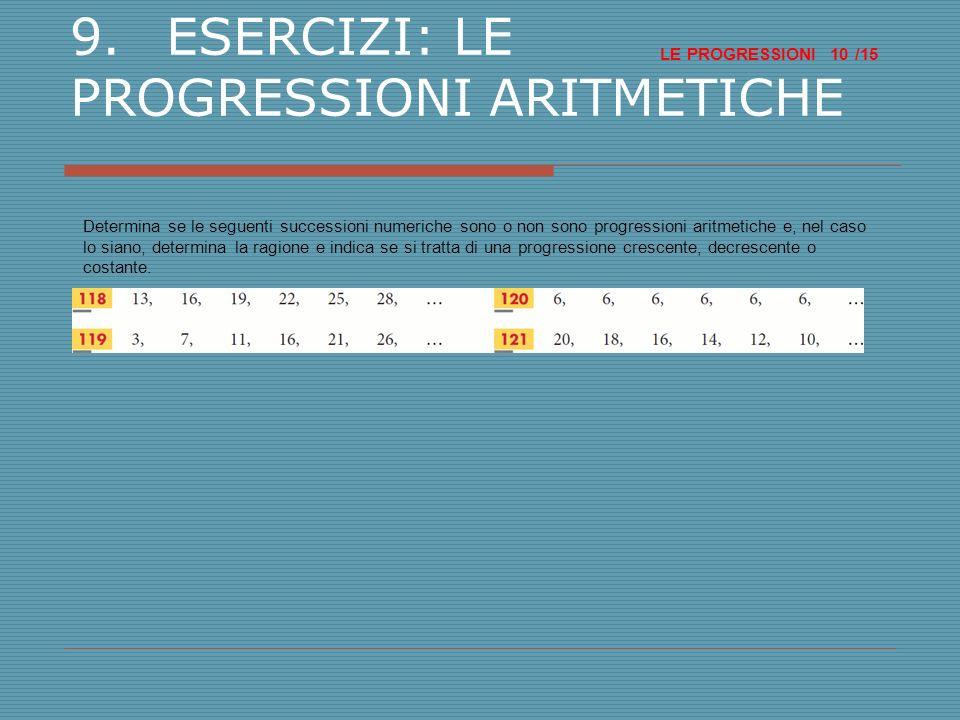 9. ESERCIZI: LE PROGRESSIONI ARITMETICHE
