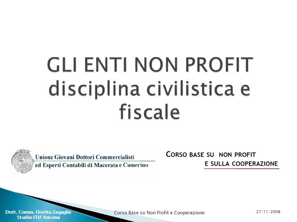 GLI ENTI NON PROFIT disciplina civilistica e fiscale
