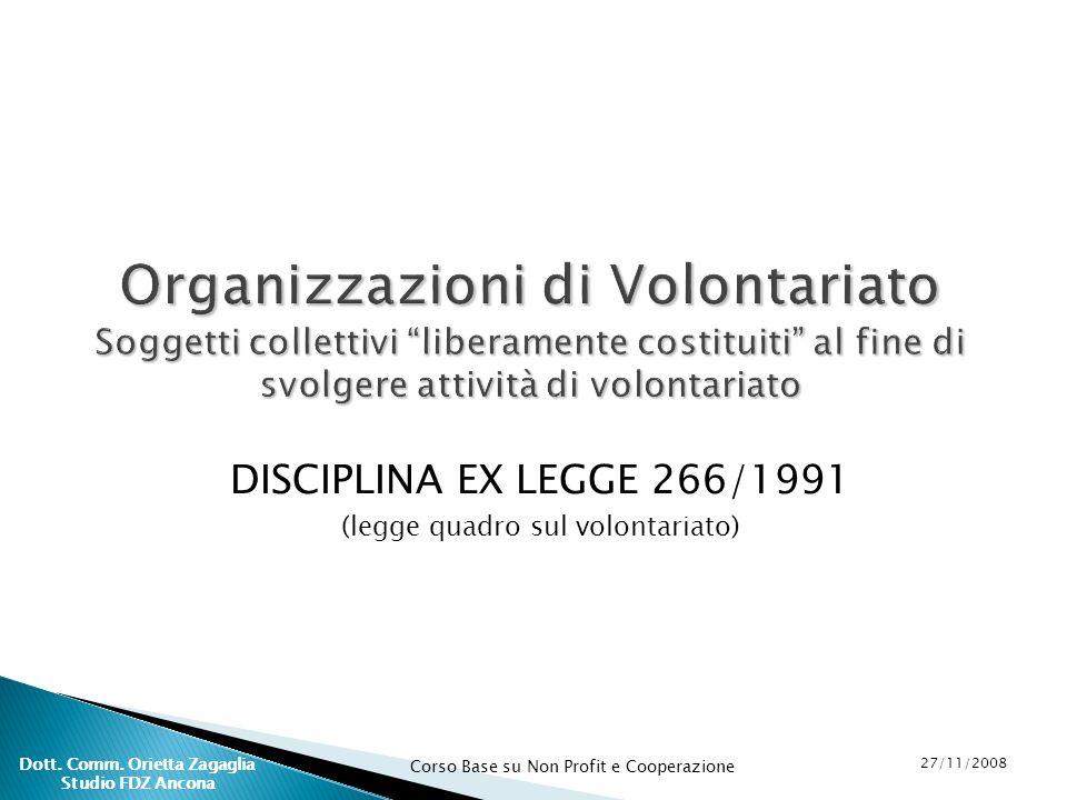 DISCIPLINA EX LEGGE 266/1991 (legge quadro sul volontariato)