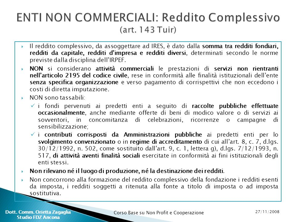 ENTI NON COMMERCIALI: Reddito Complessivo (art. 143 Tuir)