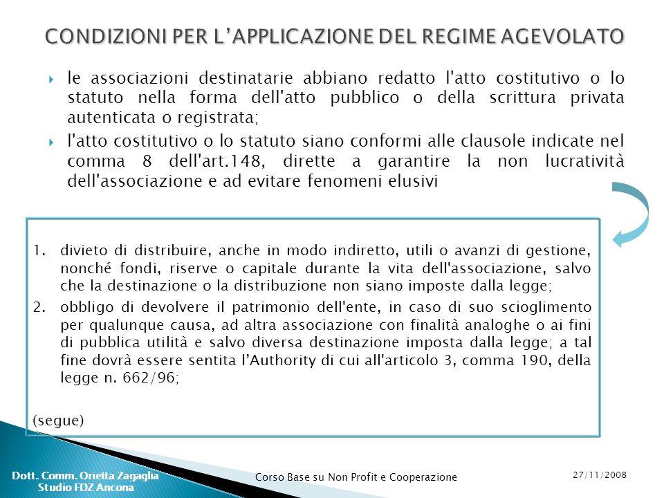 CONDIZIONI PER L'APPLICAZIONE DEL REGIME AGEVOLATO