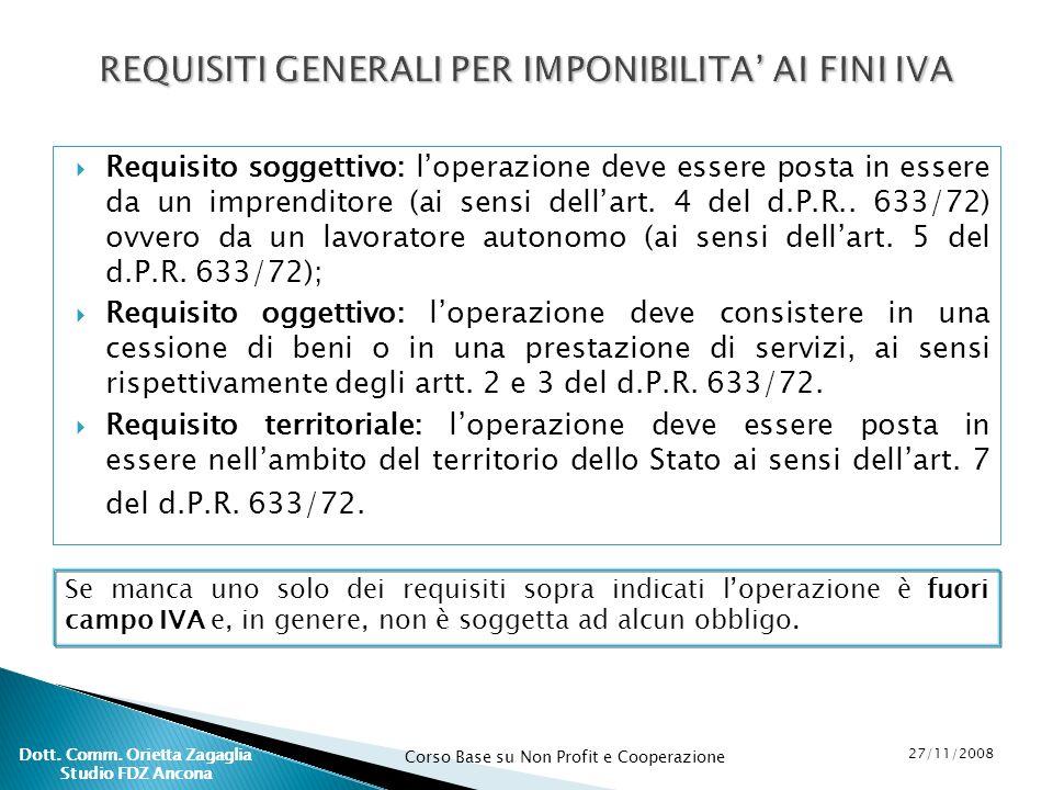 REQUISITI GENERALI PER IMPONIBILITA' AI FINI IVA
