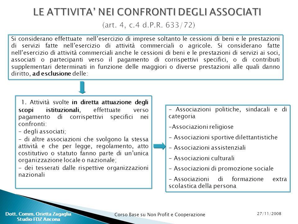 LE ATTIVITA' NEI CONFRONTI DEGLI ASSOCIATI (art. 4, c.4 d.P.R. 633/72)
