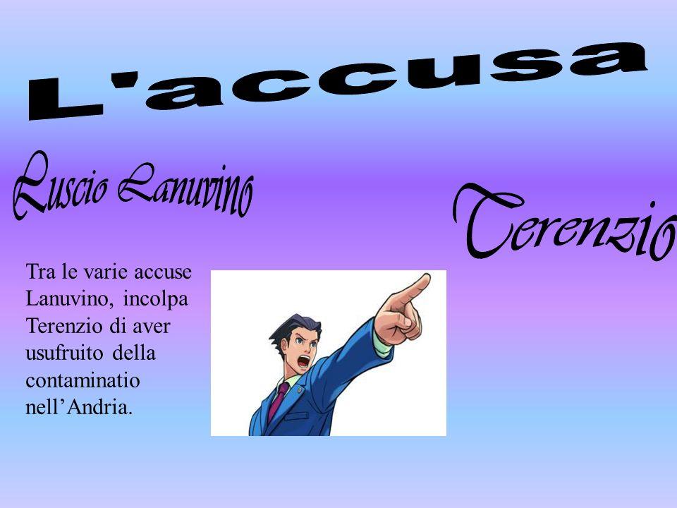 L accusa Luscio Lanuvino Terenzio